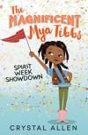 Spirit Week Showdown (Magnificent Mya Tibbs) - Eda Kaban, Crystal Allen, Sisi Aisha Johnson