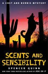 Scents and Sensibility: A Chet and Bernie Mystery (The Chet and Bernie Mystery Series) - Spencer Quinn