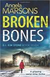 Broken Bones - Angela Marsons