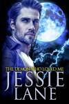 The Demon Who Loved Me (Big Bad Bite Series Book 4) - Jessie Lane