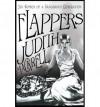 Flappers: Six Women of a Dangerous Generation - Judith Mackrell