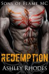 Sons of Flame MC - Redemption - Ashley Rhodes
