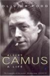 Camus: A Life - Olivier Todd