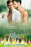 Borrowing Blue: A Made Marian Novel - Lucy May Lennox
