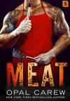 Meat - Opal Carew