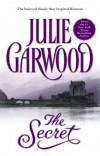 By Julie Garwood The Secret - Julie Garwood