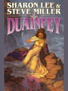 Duainfey (The Fey Duology) - Steve Miller, Sharon Lee