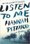 Listen to Me - Hannah Pittard