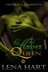 His Flower Queen - Lena Hart