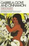 Gabriela, Clove and Cinnamon - Jorge Amado