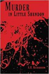 Murder in Little Shendon - H.A.Richardson