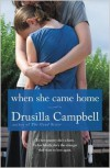 When She Came Home - Drusilla Campbell