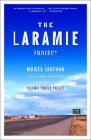 The Laramie Project - Tectonic Theater Project, Moisés Kaufman