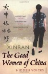 The Good Women of China - Xinran