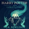 Harry Potter and the Goblet of Fire, Book 4 - J.K. Rowling, J.K. Rowling, Jim  Dale
