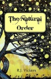 The Natural Order - R. Renee Vickers