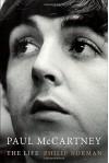 Paul McCartney: The Life - Philip Norman