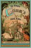 The Complete Grimm's Fairy Tales - Wilhelm Grimm, Jacob Grimm, Brothers Grimm, Joseph Campbell, Josef Scharl, Margaret Raine Hunt, Padraic Colum, James Stern