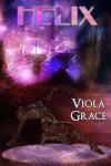 Helix - Viola Grace