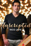 Unscripted (Heartsville) - Nico Jaye