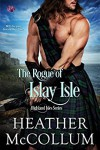 The Rogue of Islay Isle (Highland Isles) - Heather McCollum