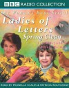 Ladies Of Letters Spring Clean (Bbc Radio Collection) - Lou Wakefield, Patricia Routledge, Prunella Scales