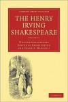 The Henry Irving Shakespeare (8 Volume Set) - Henry Irving, Frank A. Marshall, William Shakespeare