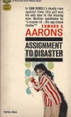 Assignment to Disaster - Edward S. Aarons