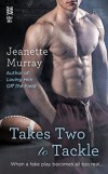 Takes Two to Tackle - Jeanette Murray