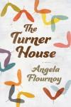 The Turner House - Angela Flournoy