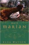 Maid Marian - Elsa Watson