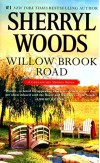[(Willow Brook Road)] [By (author) Sherryl Woods] published on (September, 2015) - Sherryl Woods