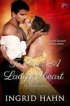 To Covet a Lady's Heart - Ingrid Hahn
