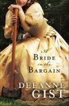 A Bride in the Bargain by Deeanne Gist(January 1, 2009) Hardcover - Deeanne Gist