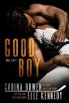Good Boy (WAGs #1)  - Elle Kennedy, Sarina Bowen