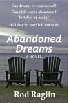 Abandoned Dreams - Rod Raglin