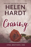 Craving (The Steel Brothers Saga) - Helen Hardt