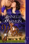 The Wild One  - Danelle Harmon