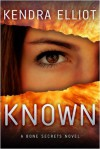 Known - Kendra Elliot