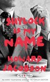 Shylock Is My Name (Hogarth Shakespeare) - Howard Jacobson