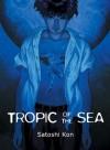 Tropic of The Sea - Satoshi Kon