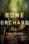 The Bone Orchard - Paul Doiron