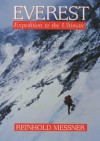 Everest: Expedition to the Ultimate - Reinhold Messner