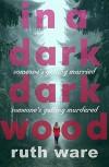 In a Dark, Dark Wood - Helen Ruth Elizabeth Ware