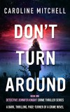 Don't Turn Around - Caroline Mitchell