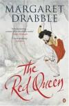 The Red Queen - Margaret Drabble