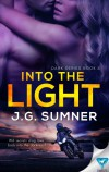 Into The Light (Dark Series Book 2) - Sumner J. La Croix