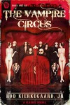 The Vampire Circus (Vampires of Paris Book 1) - Rod Kierkegaard Jr
