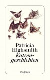 Katzengeschichten (German Edition) - Patricia Highsmith
