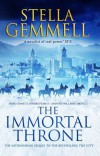 The Immortal Throne (City 2) by Stella Gemmell (2017-02-23) - Stella Gemmell